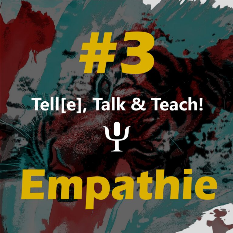 Tell[e], Talk & Teach #3 – Empathie