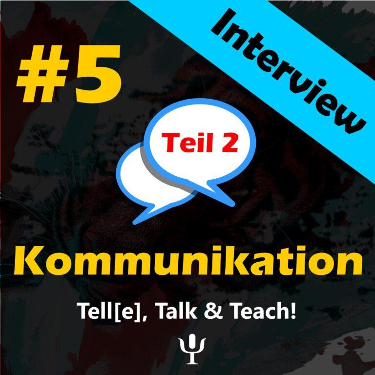 Tell[e], Talk & Teach #5 Teil 2 – Kommunikation. Interview mit Dr. Christine Flaßbeck